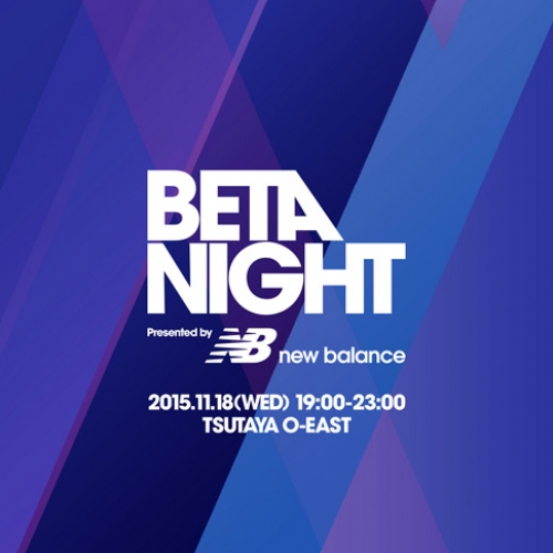 BETA NIGHT presented by New Balance