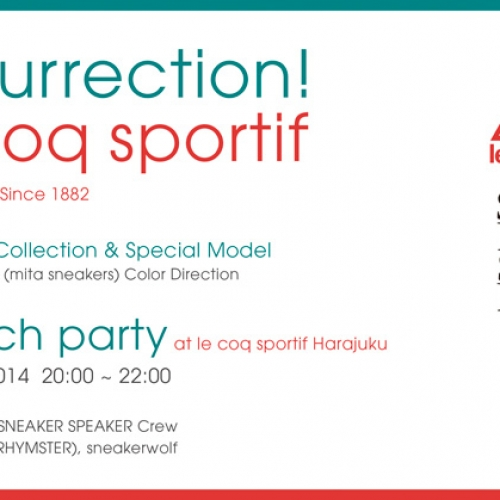 le coq sportif Launch party Supported by SNEAKER SPEAKER